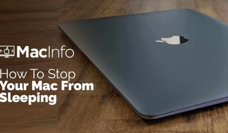 How To Stop Your Mac From Sleeping