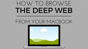 how to access deep web on macbook