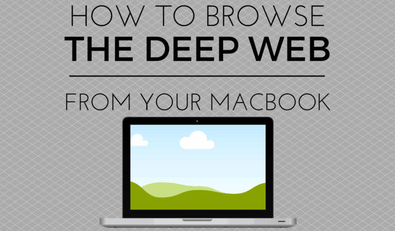 How To Access The Deep Web On Your Mac