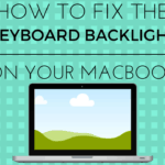 how to fix broken macbook keyboard backlight