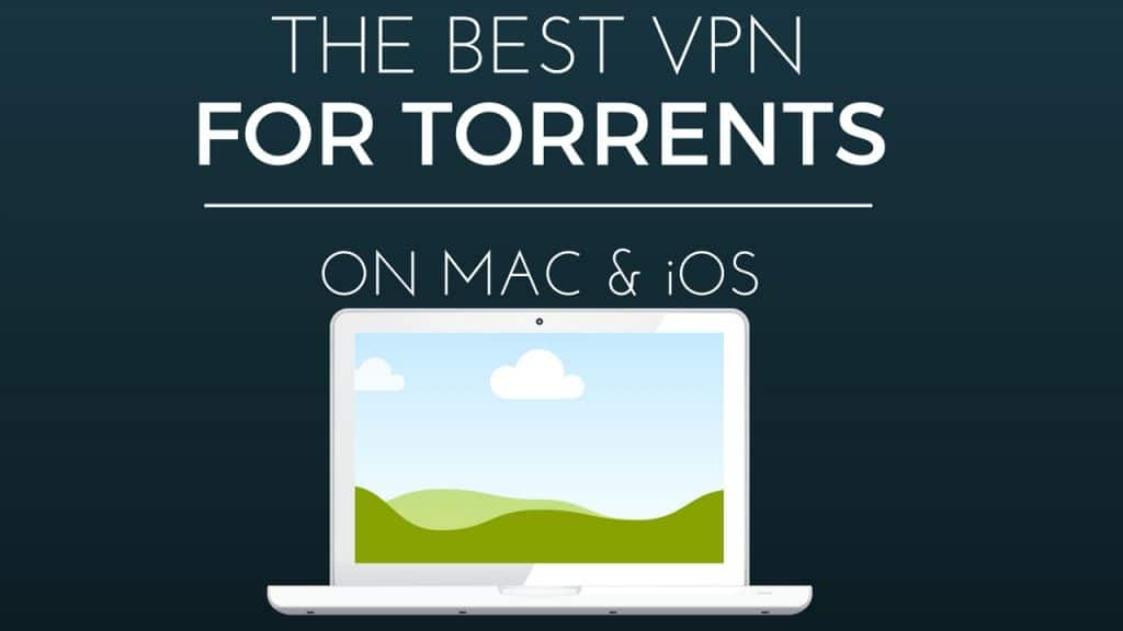 best vpn for anonymous torrenting