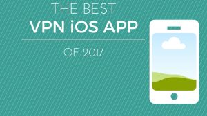 best-vpn-ios-app-2017