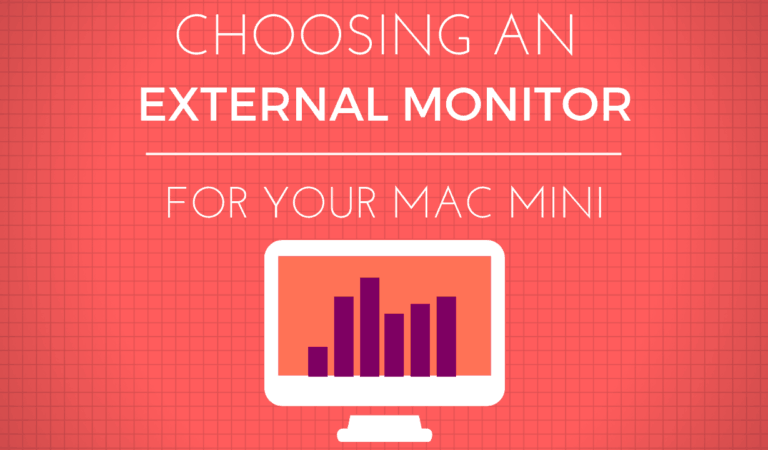 The Best External Monitor For Your Mac Mini